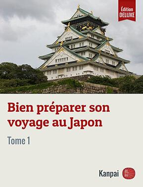 Bien préparer son voyage au Japon (tome 1)